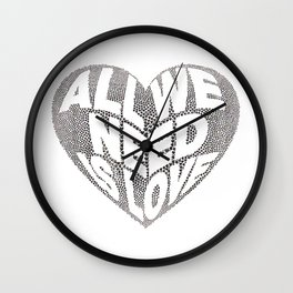 All we need is love Wall Clock