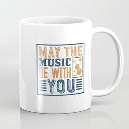 Violin - May The Music Be With You Coffee Mug