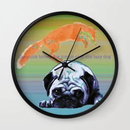 the quick brown fox Wall Clock