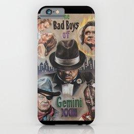 Bad Boys of Gemini iPhone Case