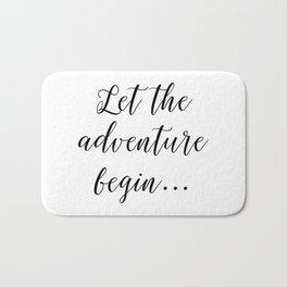 Let the Adventure Begin... Bath Mat