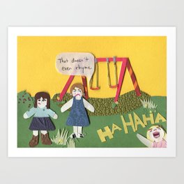 I am Right, You are Wrong Art Print