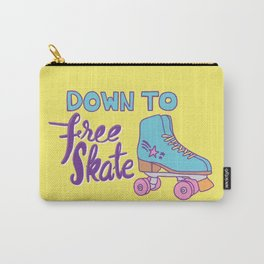 Down to Free Skate Carry-All Pouch