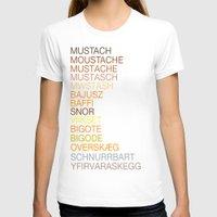 mustache T-shirts featuring Mustache by Wanker & Wanker