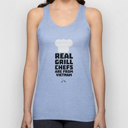 Real Grill Chefs are from Vietnam T-Shirt D4v51 Unisex Tank Top