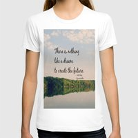 les miserables T-shirts featuring Dream to Create the Future Les Miserables Quote by KimberosePhotography