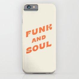 Funk and Soul - Orange iPhone Case