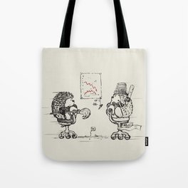 Meanwhile,at the office... Tote Bag