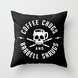 Coffee Chugs And Barbell Shrugs Throw Pillow