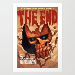 The End in 5 Chilling Tales Art Print