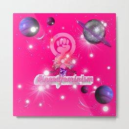 #IneedFeminism - Pink Galaxy Metal Print