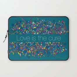 LOVE IS THE CURE Laptop Sleeve