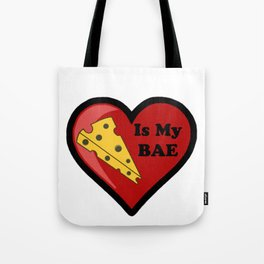 Cheese Is My BAE Tote Bag