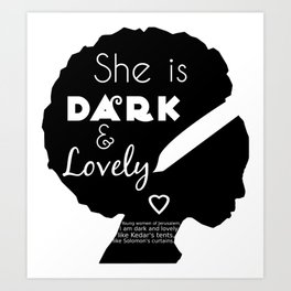 Dark and Lovely With Scripture Art Print