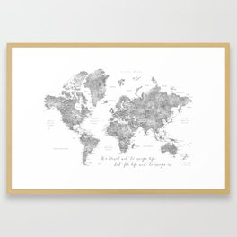 We travel not to escape life grayscale world map Framed Art Print
