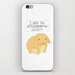 I Hate This Heteronormative Society Bunny iPhone Skin