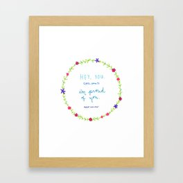 Proud of You Framed Art Print