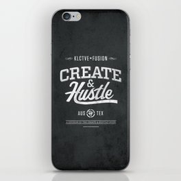 KLCTVEfusion Create and Hustle iPhone Skin