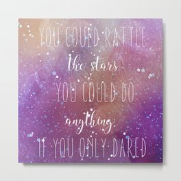 Sarah J. Maas tribute: You Could Rattle the Stars Metal Print