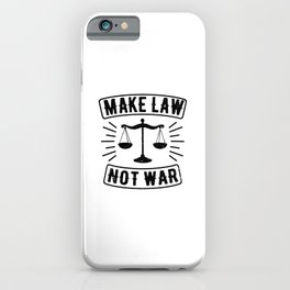 Make Law Not War Lawyer Judge Retro iPhone Case