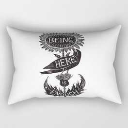 Being Here is Enough Rectangular Pillow