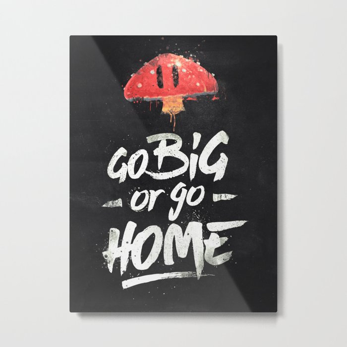 Go Big or Go Home Mario Inspired Smash Art Metal Print