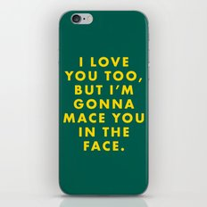 The Darjeeling Limited - I love you too, but I'm gonna mace you in the face iPhone & iPod Skin