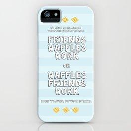 Waffles Friends Work iPhone Case