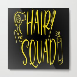 Hair Squad Team Barber Cut Hairdresser Spray Metal Print