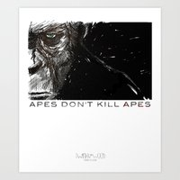 planet of the apes Art Prints featuring APES DON'T KILL APES by Twinky Wood