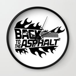 Back to the Asphalt - black Wall Clock