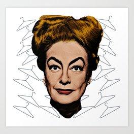 Joan Crawford- No wire hangers! Art Print