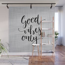 Grey Good Vibes Only Wall Mural