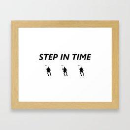 Step In Time Framed Art Print