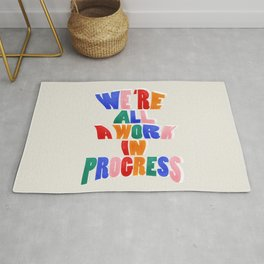 We Are All A Work In Progress - typography Rug