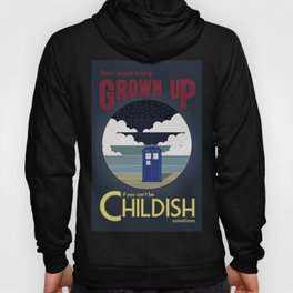 There's No Point in Being Grown Up... Hoody