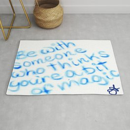 Be With Someone Who Likes Blue Rug