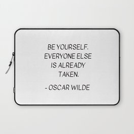 BE YOURSELF - OSCAR WILDE Laptop Sleeve