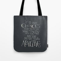 """dumbledore Tote Bags featuring Harry Potter - Albus Dumbledore quote """"It is our choices"""" by SimpleSerene"""