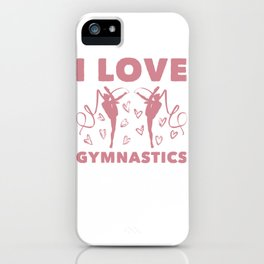 Love Gymnastics iPhone Case