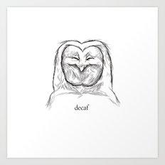 decaf Art Print