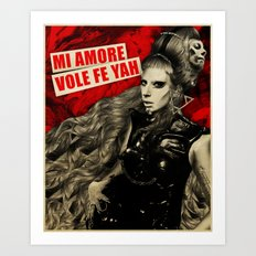 Mi Amore Vole Fe Yah Art Print