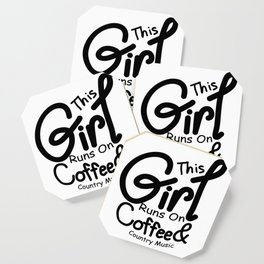Coffee And Country Music Girl And Women Gifts Coaster