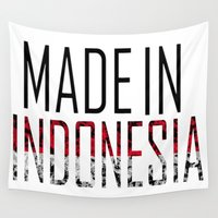 indonesia Wall Tapestries featuring Made In Indonesia by VirgoSpice