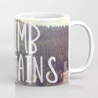 Climb Mountains Coffee Mug
