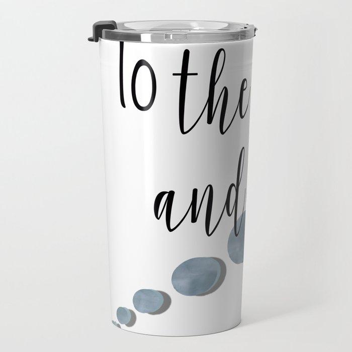 To the Moon and Back Travel Mug