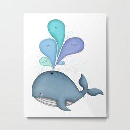 Whale you be mine? Metal Print