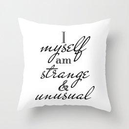 Strange & Unusual | vert | black v. Throw Pillow