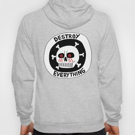 DESTROY EVERYTHING Hoody