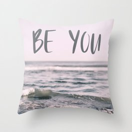 Be You (Waves) Throw Pillow